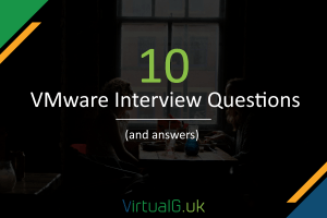 10 VMware Interview Questions (and answers)